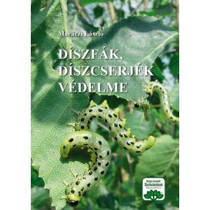 Dr. Maráczi László – Díszfák, díszcserjék védelme